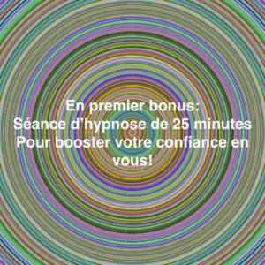 Séance d'hypnose de 25 minutes pour booster votre confiance en vous !
